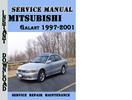 Thumbnail Mitsubishi Galant 1997-2001 Service Repair Manual Pdf