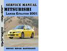 Thumbnail Mitsubishi Lancer Evolution 2001 Service Repair Manual Pdf