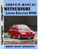 Thumbnail Mitsubishi Lancer Evolution 2003 Service Repair Manual Pdf