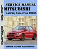 Thumbnail Mitsubishi Lancer Evolution 2005 Service Repair Manual