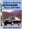 Thumbnail Mitsubishi Mirage 1997-2002 Service Repair Manual Pdf
