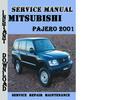 Thumbnail Mitsubishi Pajero 2001 Service Repair Manual Pdf Download