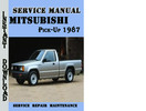 Thumbnail Mitsubishi Pick-Up 1987 Service Repair Manual Pdf Download