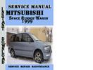 Thumbnail Mitsubishi Space Runner-Wagon 1999 Service Repair Manual Pdf