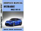 Thumbnail Subaru BRZ 2012 Service Repair Manual Pdf Download