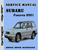 Thumbnail Subaru Forester 2001 Service Repair Manual Pdf Download