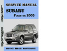 Thumbnail Subaru Forester 2005 Service Repair Manual Pdf Download