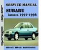 Thumbnail Subaru Impreza 1997-1998 Service Repair Manual Pdf Download