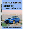 Thumbnail Subaru Impreza WRX 2002 Service Repair Manual Pdf Download