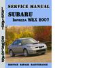 Thumbnail Subaru Impreza WRX 2007 Service Repair Manual Pdf Download