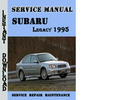 Thumbnail Subaru Legacy 1995 Service Repair Manual Pdf Download