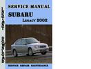 Thumbnail Subaru Legacy 2002 Service Repair Manual Pdf Download