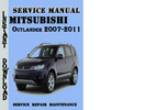 Thumbnail Mitsubishi Outlander 2007-2011 Service Repair Manual Pdf