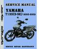 Thumbnail Yamaha T135(S-SE) 2005-2009 Service Repair Manual Pdf