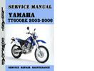 Thumbnail Yamaha TT600RE 2003-2006 Service Repair Manual Pdf Download
