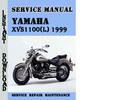 Thumbnail Yamaha XVS1100(L) 1999 Service Repair Manual Pdf Download