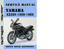 Thumbnail Yamaha XZ550 1982-1985 Service Repair Manual Pdf Download