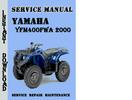 Thumbnail Yamaha YFM400FWA 2000 Service Repair Manual Pdf Download
