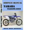Thumbnail Yamaha YZ250FR 2003 Service Repair Manual Pdf Download