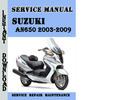 Thumbnail Suzuki AN650 2003-2009 Service Repair Manual
