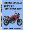 Thumbnail Suzuki DL650 2004-2009 Service Repair Manual Pdf Download