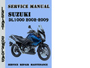 Thumbnail Suzuki DL1000 2002-2009 Service Repair Manual Pdf Download