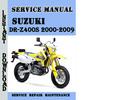 Thumbnail Suzuki DR-Z400S 2000-2009 Service Repair Manual Pdf Download