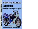 Thumbnail Suzuki GSX-R750 1988-1991 Service Repair Manual Pdf Download