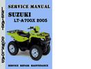 Thumbnail Suzuki LT-A700X 2005 Service Repair Manual Pdf Download