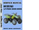 Thumbnail Suzuki LT-F250 2003-2009 Service Repair Manual Pdf Download