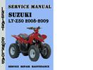 Thumbnail Suzuki LT-Z50 2008-2009 Service Repair Manual Pdf Download