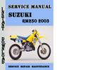 Thumbnail Suzuki RM250 2003 Service Repair Manual Pdf Download