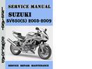 Thumbnail Suzuki SV650(S) 2003-2009 Service Repair Manual Pdf Download