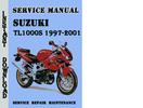 Thumbnail Suzuki TL1000S 1997-2001 Service Repair Manual Pdf Download