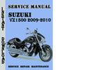 Thumbnail Suzuki VZ1500 2009-2010 Service Repair Manual Pdf Download