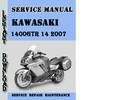 Thumbnail Kawasaki 1400GTR Concours 14 2007 Service Repair Manual