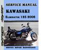 Thumbnail Kawasaki Eliminator 125 2006 Service Repair Manual