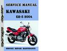 Thumbnail Kawasaki ER-5 2004 Service Repair Manual Pdf Download
