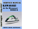 Thumbnail Kawasaki Jet Ski Watercraft 800SX-R Service Repair Manual