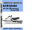 Thumbnail Kawasaki Jet Ski Watercraft Ultra150 Service Repair Manual