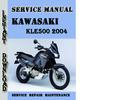 Thumbnail Kawasaki KLE500 2004 Service Repair Manual Pdf Download