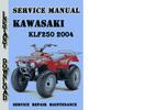 Thumbnail Kawasaki KLF250 2004 Service Repair Manual Pdf Download