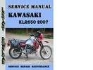 Thumbnail Kawasaki KLR650 2007 Service Repair Manual Pdf Download