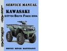 Thumbnail Kawasaki KVF750 Brute Force 2004 Service Repair Manual
