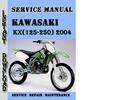 Thumbnail Kawasaki KX(125-250) 2004 Service Repair Manual