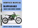 Thumbnail Kawasaki KX(125-250) 2006 Service Repair Manual Pdf Download
