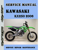 Thumbnail Kawasaki KX250 2006 Service Repair Manual Pdf Download