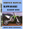 Thumbnail Kawasaki KX250F 2005 Service Repair Manual Pdf Download