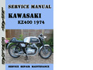 Thumbnail Kawasaki KZ400 1974 Service Repair Manual Pdf Download