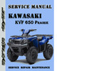 Thumbnail Kawasaki KVF 650 Prairie Service Repair Manual Pdf Download